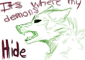 ITS : WHERE : MY : DEMONS : HIDE by muukai
