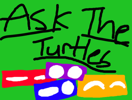 Ask the turtles by sadi1998