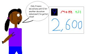 9 more deviations till I hit 2,600 by mylesterlucky7