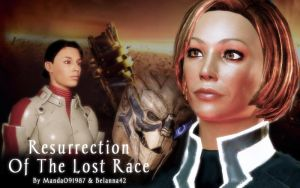 Mass Effect 2: Resurrection of the Lost Race by manda091987
