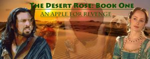 Desert Rose: Apple for Revenge banner by SilverGryphon8