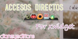 Accesos directos For Xwidget Dianeyeditions edited by Dianeyeditions