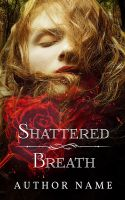 Shattered Breath Premade Cover by Everpage