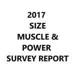2017 Size, Muscle and Power Survey Report by TheMaxxChaos
