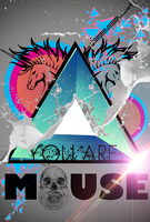 #YouAreMouse by viork