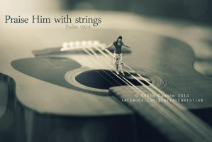 Praise Him with strings by kevron2001