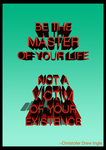 Master Of Your Life by galadriel-the-small