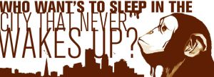 Who wants to sleep in the city that never wakes up by modezta