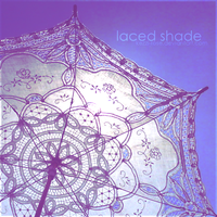 Laced Shade by Kezzi-Rose