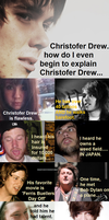 Who is Christofer Drew by GhostGurl26
