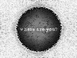 Where are you? by Mackner