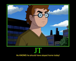 JT Motivational Poster by Sephirath21000