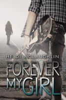+Libro PDF Forever my Girl by JustInLoveTrue