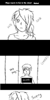 .::Maya reacts to Kai in the Closet::. by XMayaChasesCookiesX