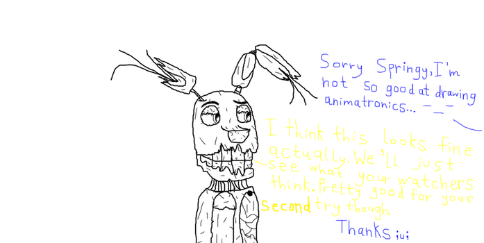 My second try at attempting to draw Springtrap :3 by Flippyisadorable