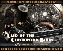 The Lair of the Clockwork Book Kickstarter Trailer by BWS