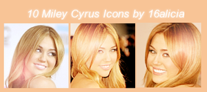 Miley Cyrus 2010 Icons by 16alicia
