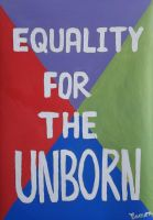 EQUALITY FOR THE UNBORN by wwwEAMONREILLYdotCOM