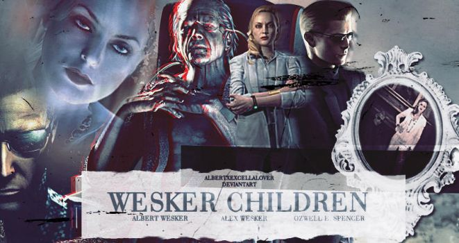 Ozwell E. Spencer and Wesker Children by ilsirya