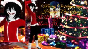 MMD Jeff the killer ver. X-mas :DL: by mokathekiller