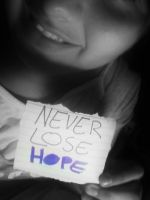 Never Lose Hope by LittleDreamer152