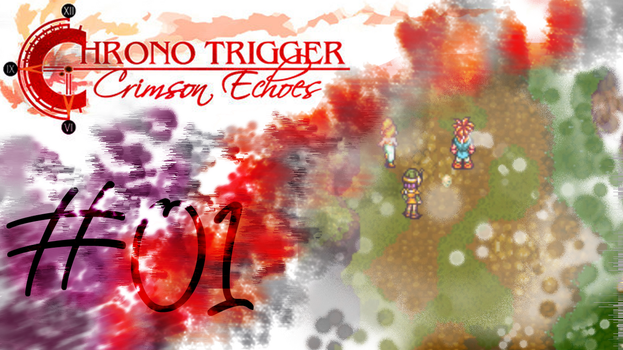 Chrono Trigger Crimson Echoes Youtube LP Titlecard by AprilElyse