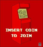 Insert Coin To Join design by cosmicsoda
