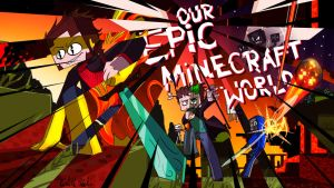 Our Epic Minecraft World - COVER by Vrivs