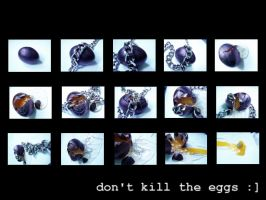 don't kill the eggs by syfonek