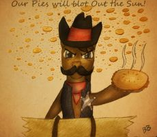 Our Pies Will Blot Out the Sun by charle88