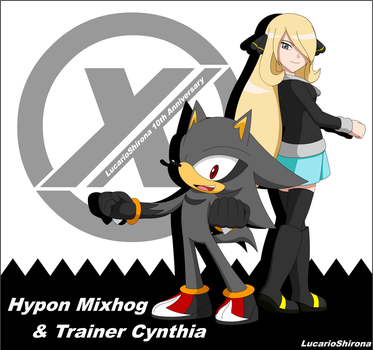 LS Anniversary - Hypon Mixhog and Trainer Cynthia by LucarioShirona