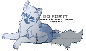 Raindrop(e) - Go for it by Rainwolflover