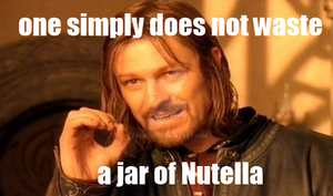 Dont waste Nutella by zack347