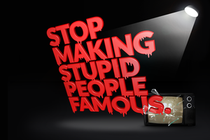 stop making stupid people famous by mehow0