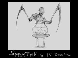 Spamfishing in DeadSpace by p00se2