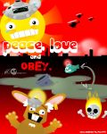 Peace, Love and Obey by Goomba-2007