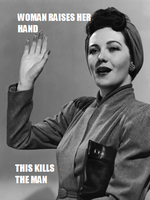 Woman raises her hand, this kills the man by Matlvr1230
