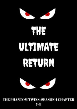 The Ultimate Return Title Card by mikaela2015