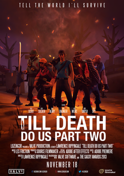 Till Death Do Us Part Two - Cinema Poster by Lozeng3r