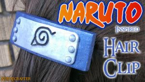 Naruto Inspired Hair Clip (VIDEO TUTORIAL) by NerdEcrafter