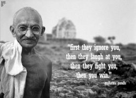 Mahatma Gandhi Quote Protest by TheSayGi