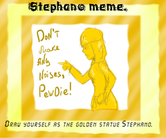 Stephano meme by Lilithchan91