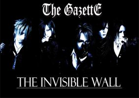 The GazettE-The Invisible Wall-Wallpaper by Zetsunine