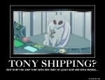 Demotivational Hetalia Poster: Tony Shippings by ilovebleach3136