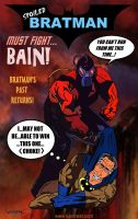 Spoiled Bratman Vs Bain by karcreat