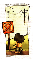 road signs and lost hopes by isip-bata
