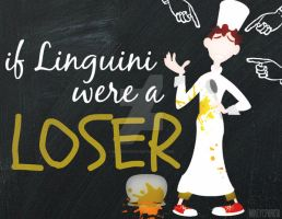 If Linguini were a LOSER by MIKEYCPARISII