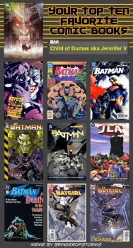 Top 10 Favorite Comic Books (BATMAN STYLE) by ChildOfDumas