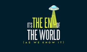 It's the END of the WORLD by Aleph42