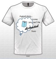 Tshirt Design - A Good Story by rarmaster